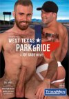 TitanMen, West Texas Park and Ride
