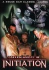TitanMen, Fallen Angel 3 Initiation